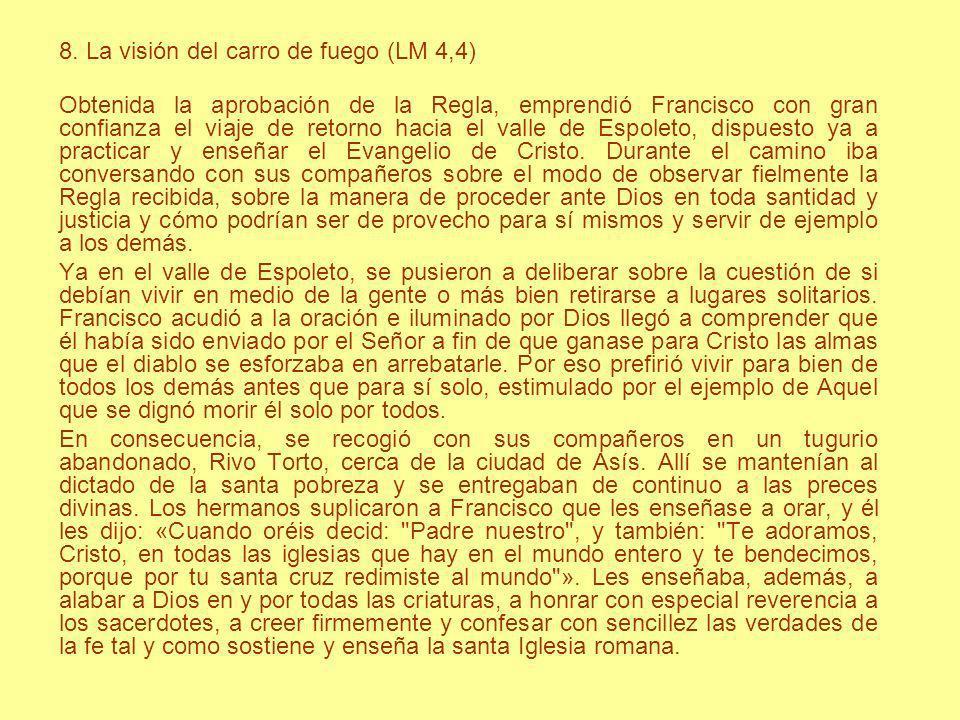 8. La visión del carro de fuego (LM 4,4)