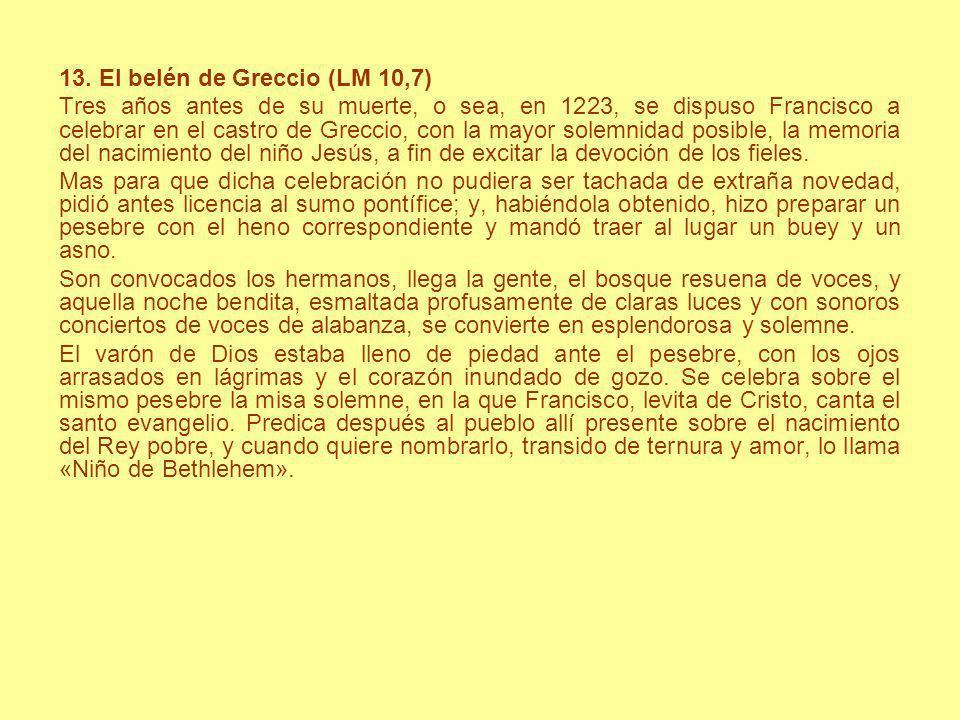 13. El belén de Greccio (LM 10,7)