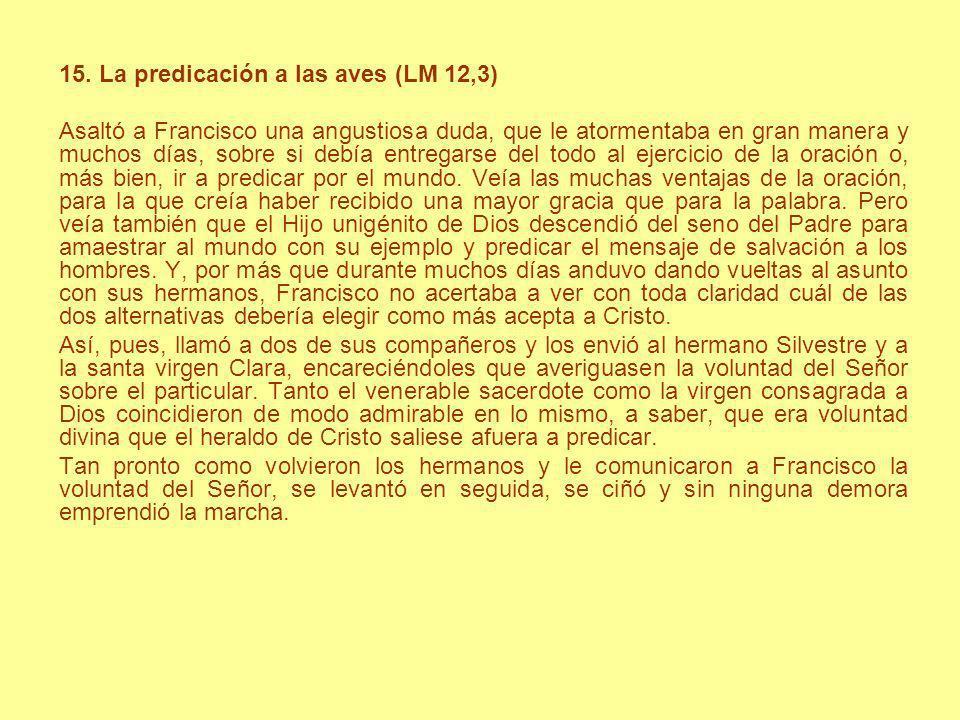 15. La predicación a las aves (LM 12,3)