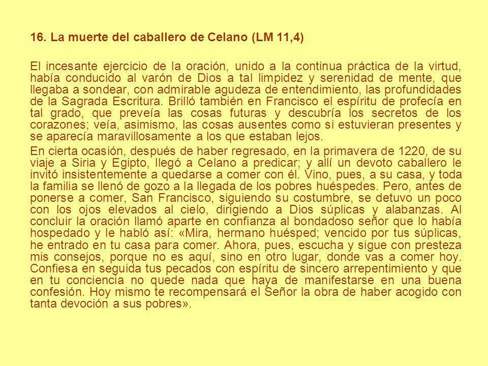 16. La muerte del caballero de Celano (LM 11,4)