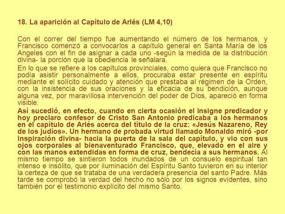 18. La aparición al Capítulo de Arlés (LM 4,10)
