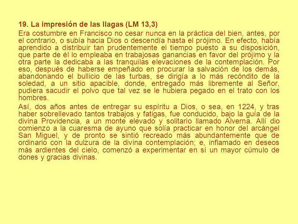 19. La impresión de las llagas (LM 13,3)