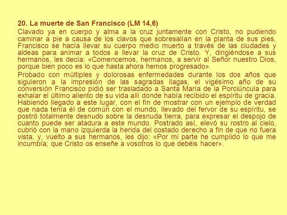 20. La muerte de San Francisco (LM 14,6)