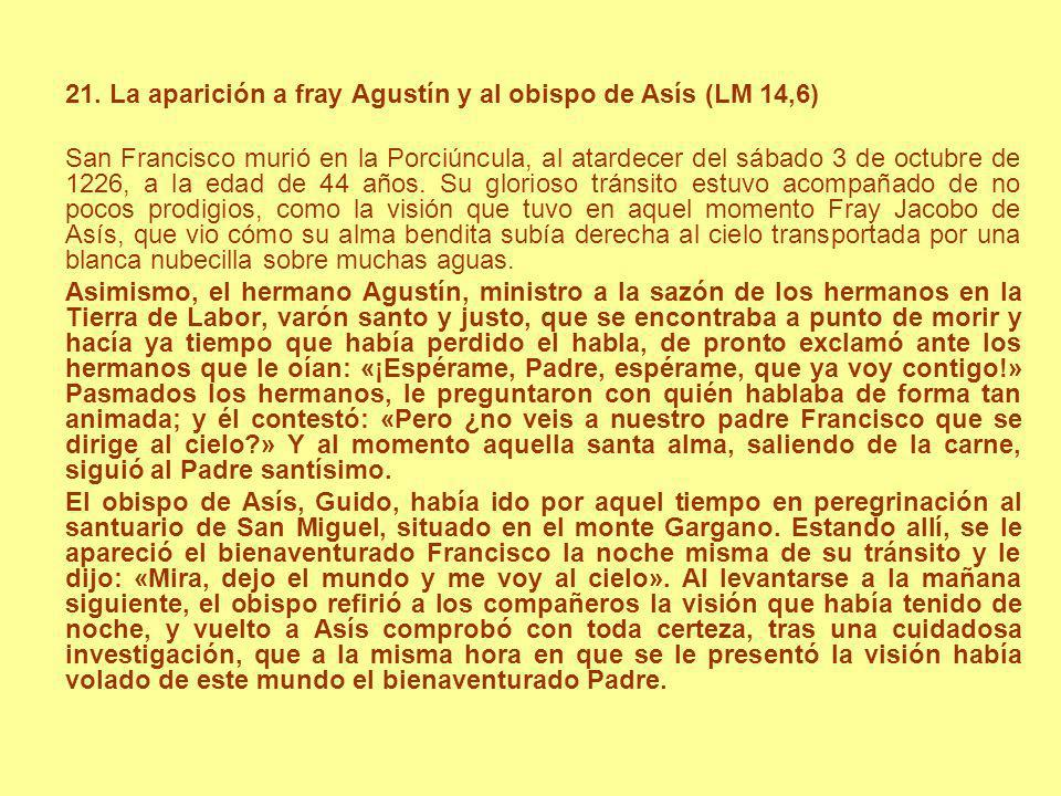21. La aparición a fray Agustín y al obispo de Asís (LM 14,6)