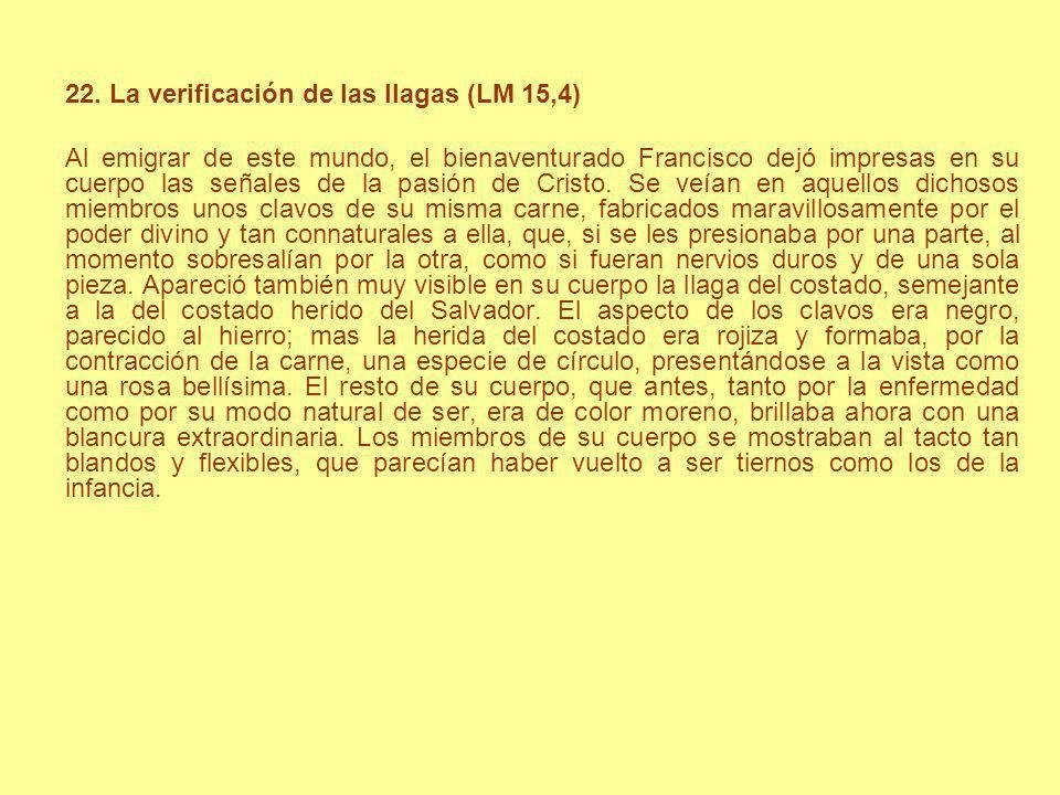 22. La verificación de las llagas (LM 15,4)