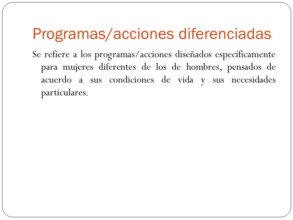 Programas/acciones diferenciadas