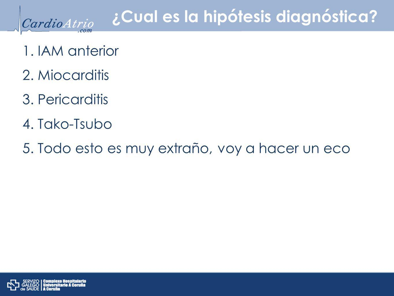 ¿Cual es la hipótesis diagnóstica