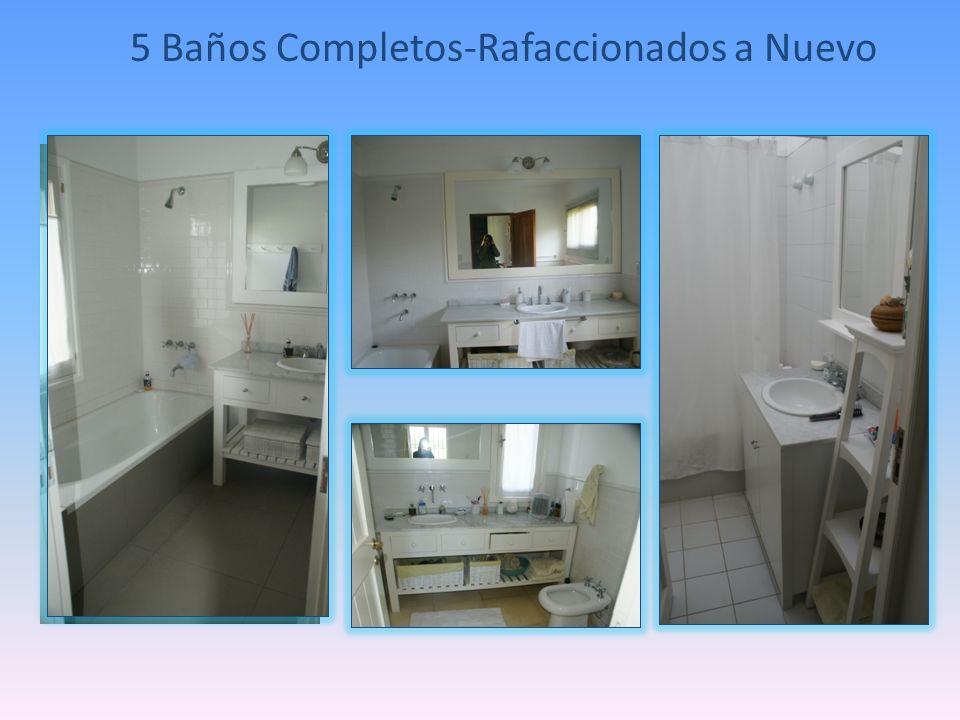 5 Baños Completos-Rafaccionados a Nuevo