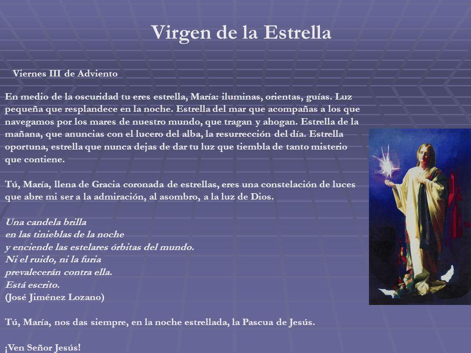 Virgen de la Estrella Viernes III de Adviento