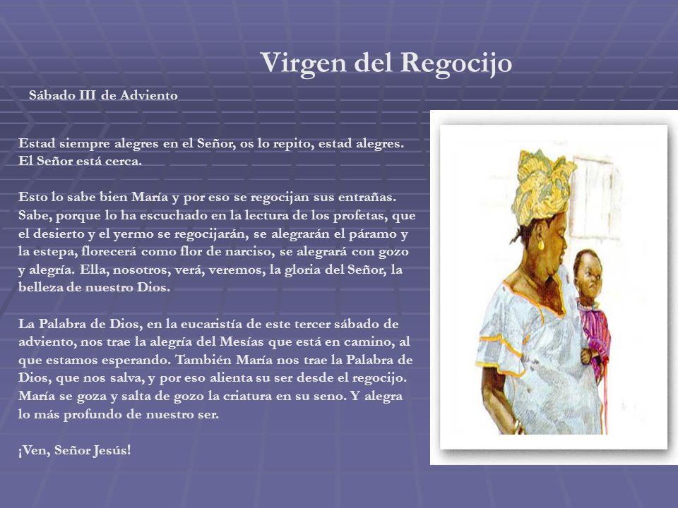 Virgen del Regocijo Sábado III de Adviento