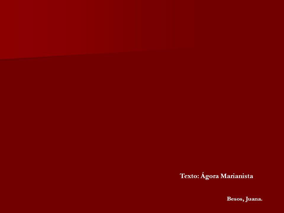 Texto: Ágora Marianista