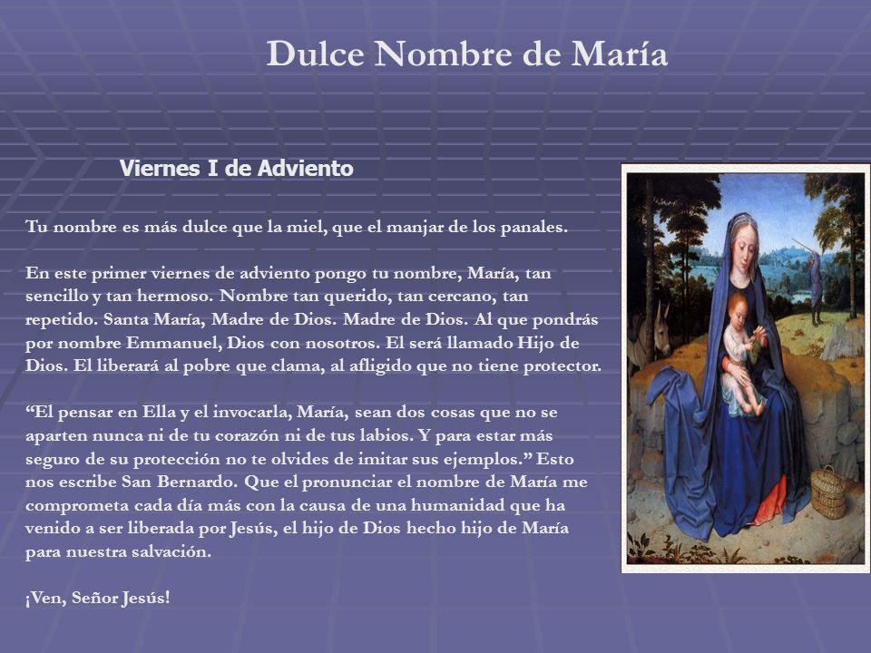 Dulce Nombre de María Viernes I de Adviento