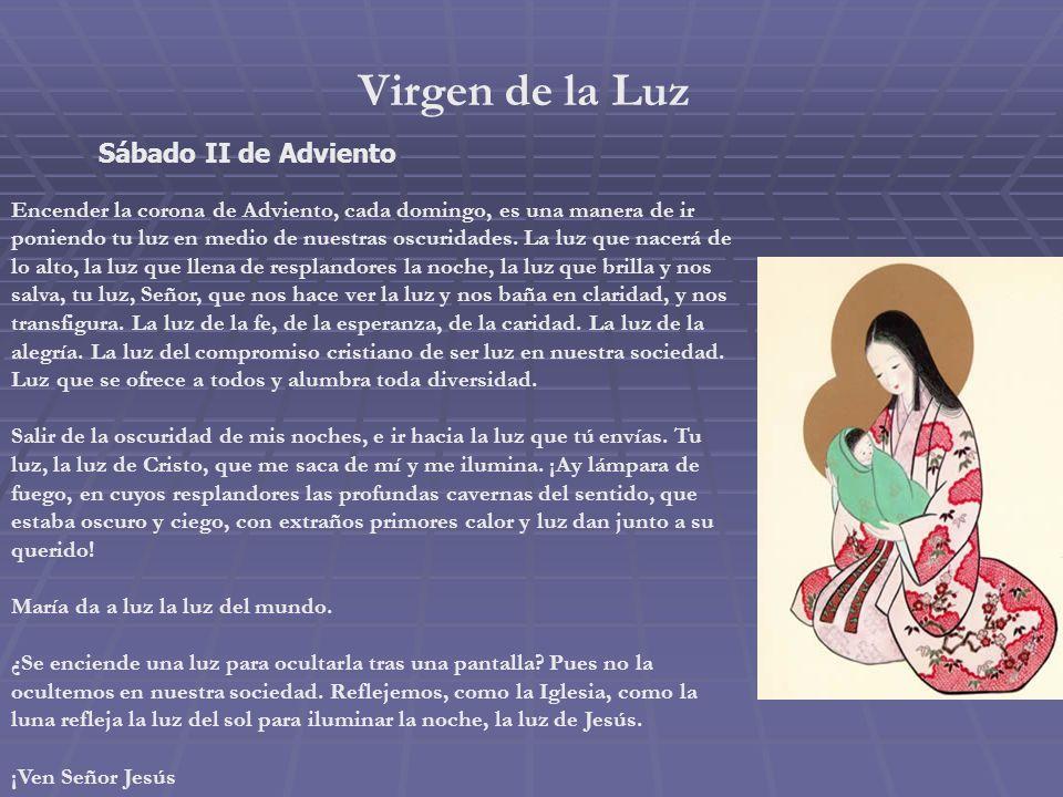 Virgen de la Luz Sábado II de Adviento