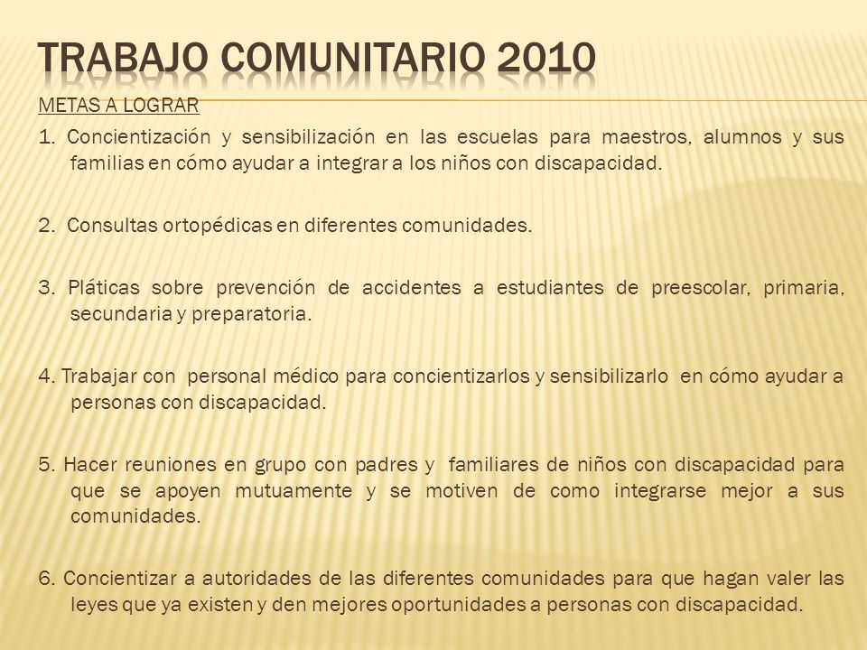 Trabajo comunitario 2010 METAS A LOGRAR