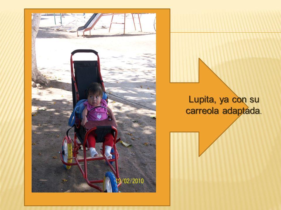 Lupita, ya con su carreola adaptada.