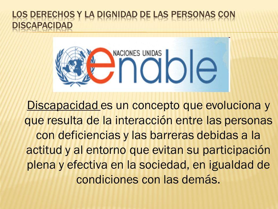 Los derechos y la dignidad de las personas con discapacidad