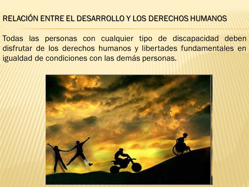 RELACIÓN ENTRE EL DESARROLLO Y LOS DERECHOS HUMANOS
