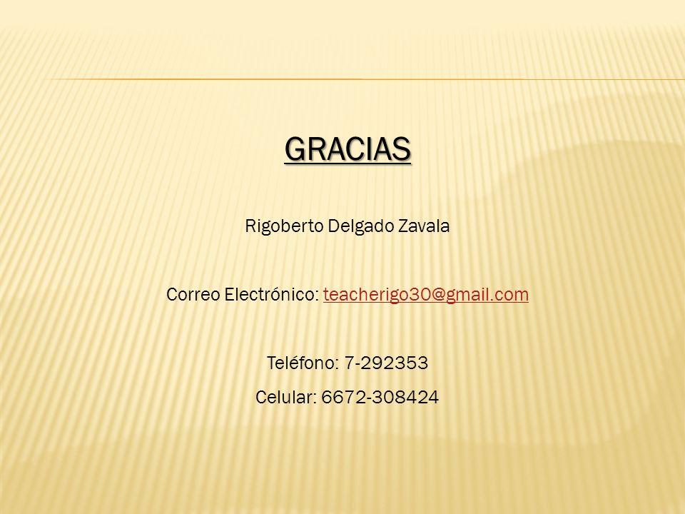 GRACIAS Rigoberto Delgado Zavala