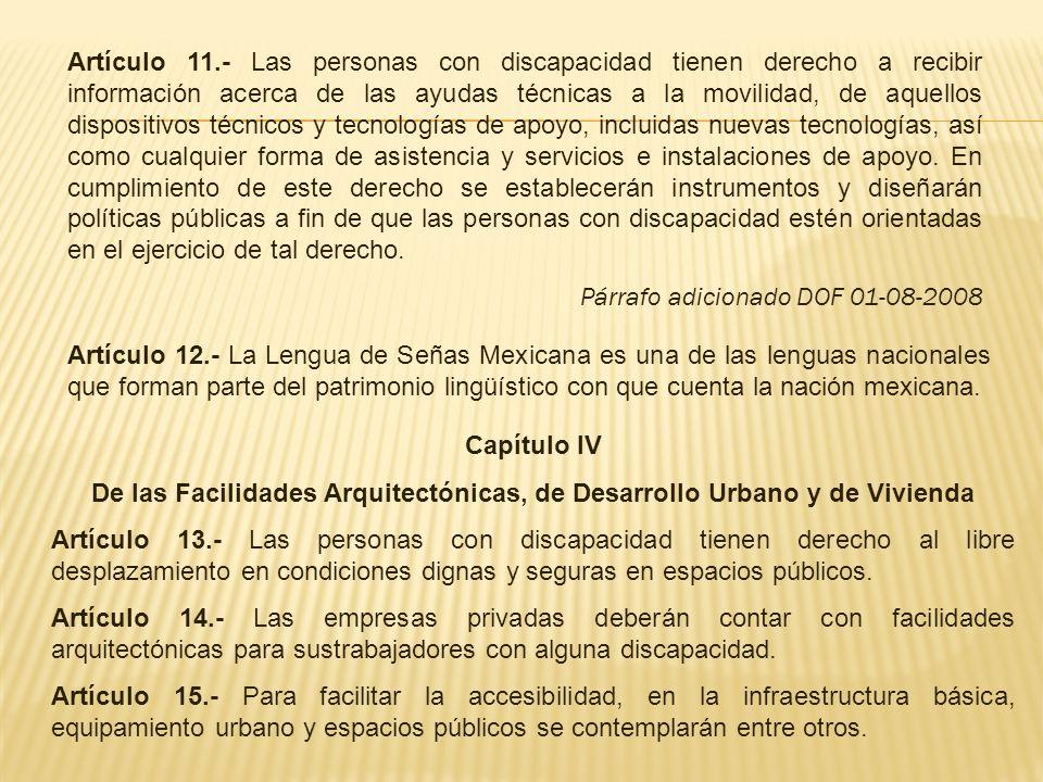 De las Facilidades Arquitectónicas, de Desarrollo Urbano y de Vivienda