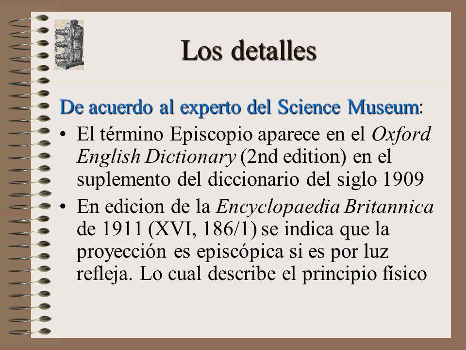 Los detalles De acuerdo al experto del Science Museum: