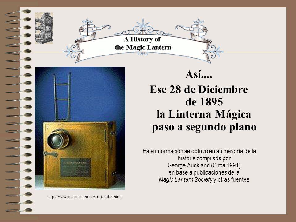 Ese 28 de Diciembre de 1895 la Linterna Mágica paso a segundo plano