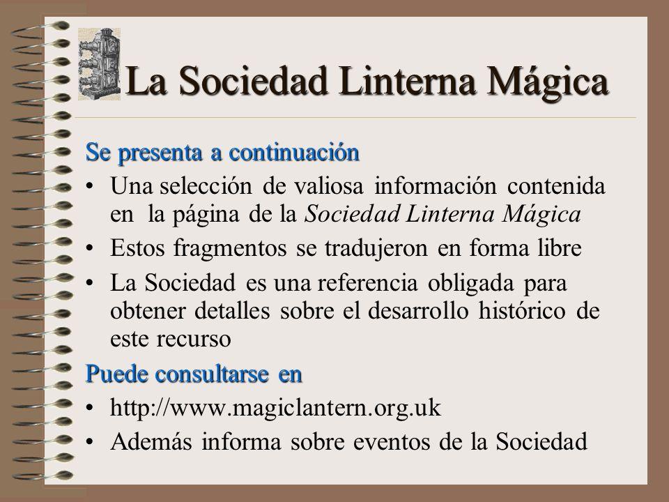 La Sociedad Linterna Mágica