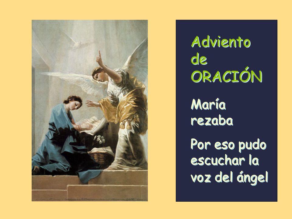 Adviento de ORACIÓN María rezaba