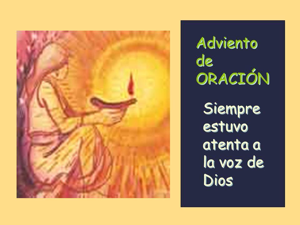Adviento de ORACIÓN Siempre estuvo atenta a la voz de Dios