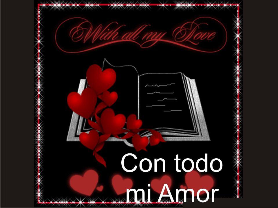 Con todo mi Amor