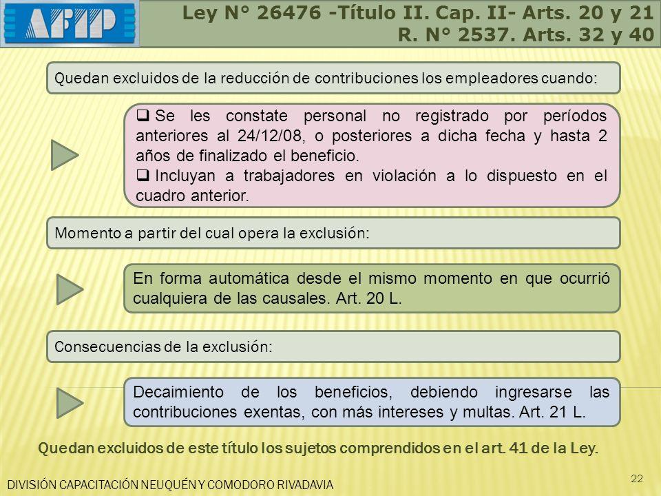 Ley N° 26476 -Título II. Cap. II- Arts. 20 y 21