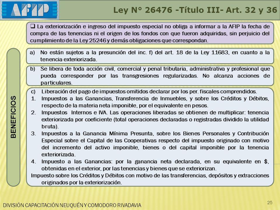 Ley N° 26476 -Título III- Art. 32 y 36