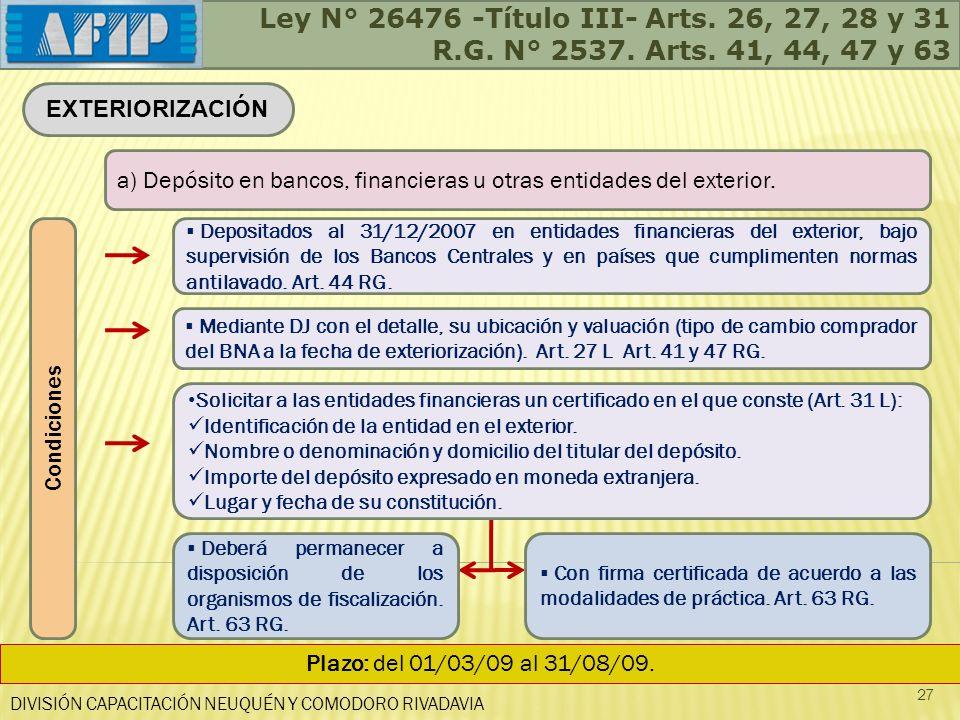Ley N° 26476 -Título III- Arts. 26, 27, 28 y 31