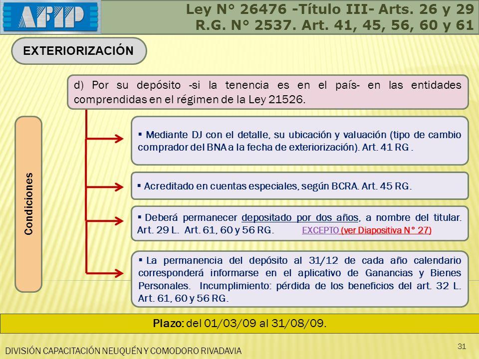 Ley N° 26476 -Título III- Arts. 26 y 29