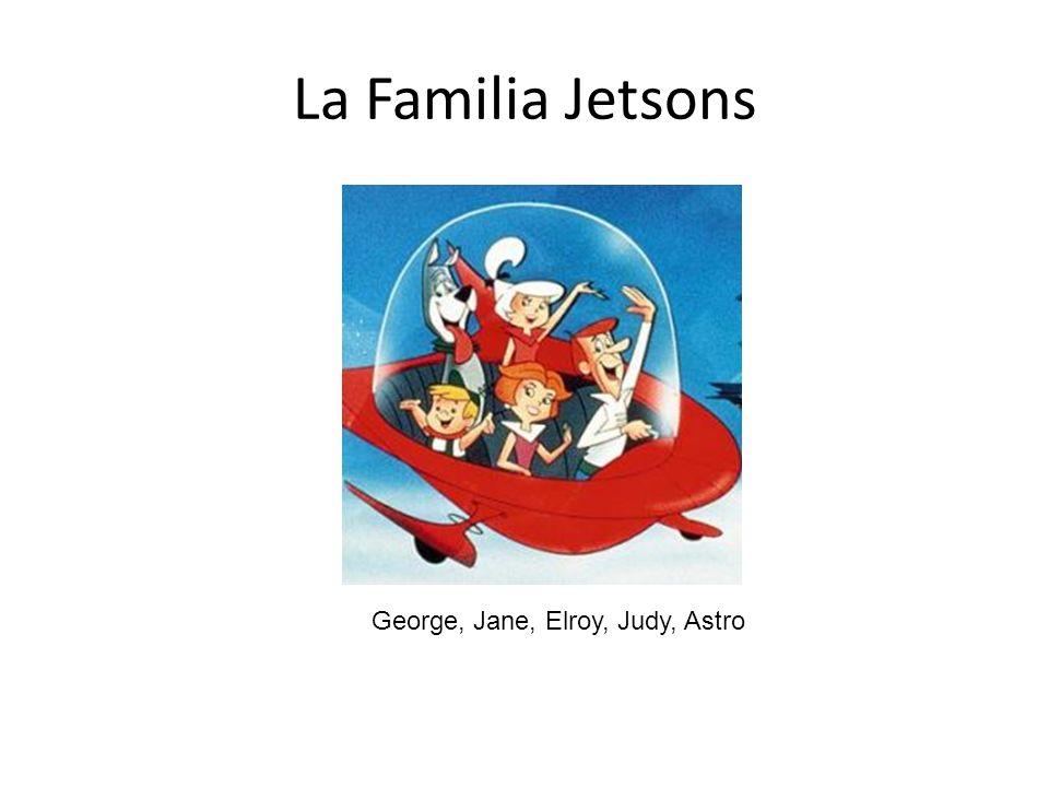 La Familia Jetsons George, Jane, Elroy, Judy, Astro