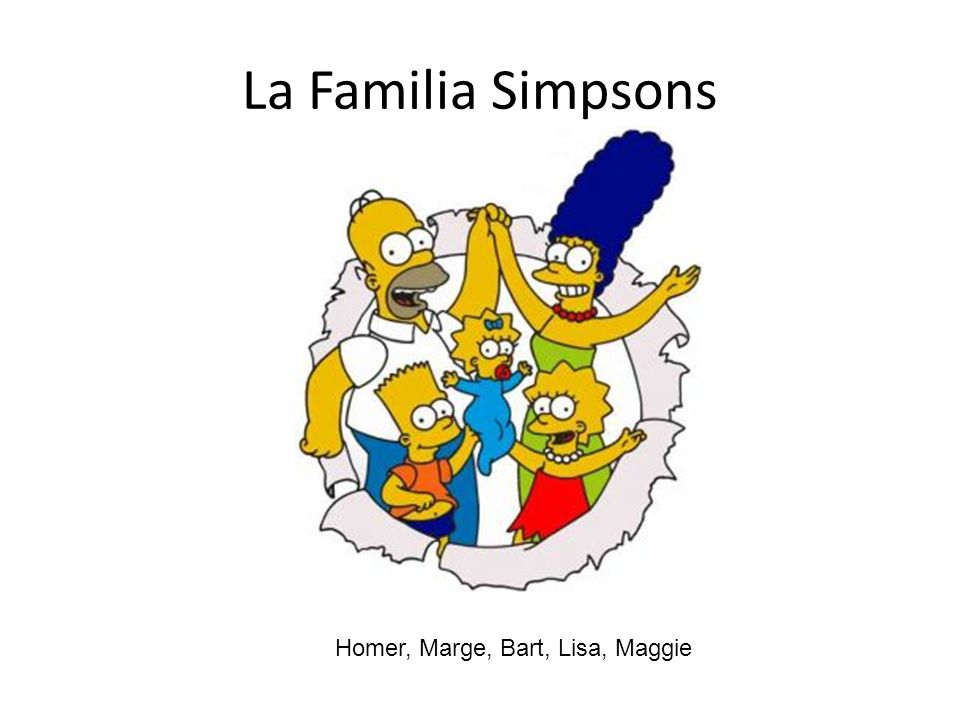 La Familia Simpsons Homer, Marge, Bart, Lisa, Maggie