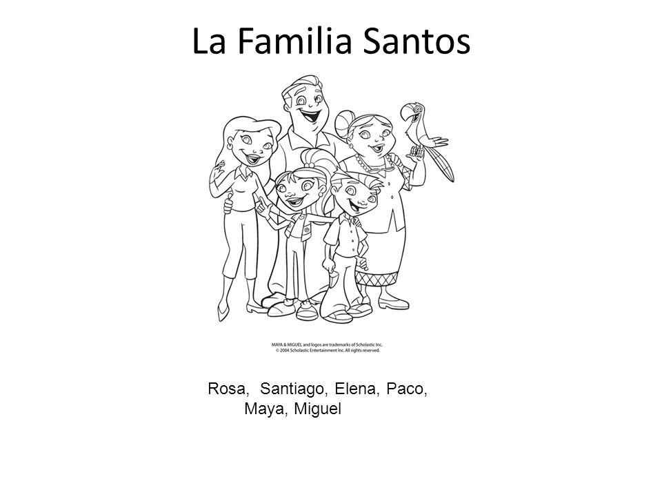 La Familia Santos Rosa, Santiago, Elena, Paco, Maya, Miguel