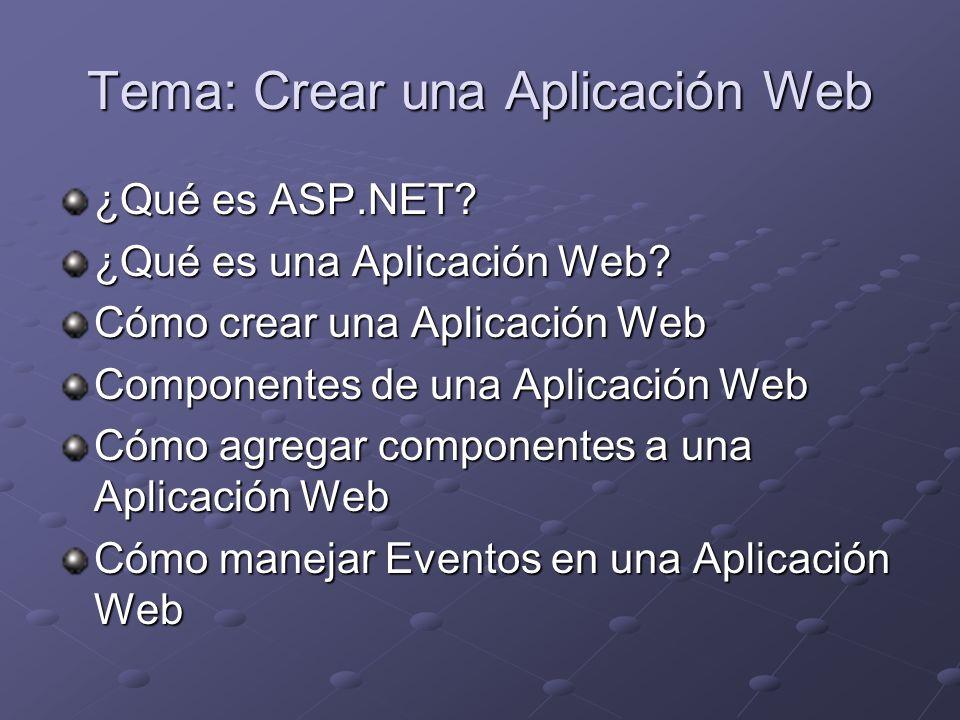 Tema: Crear una Aplicación Web