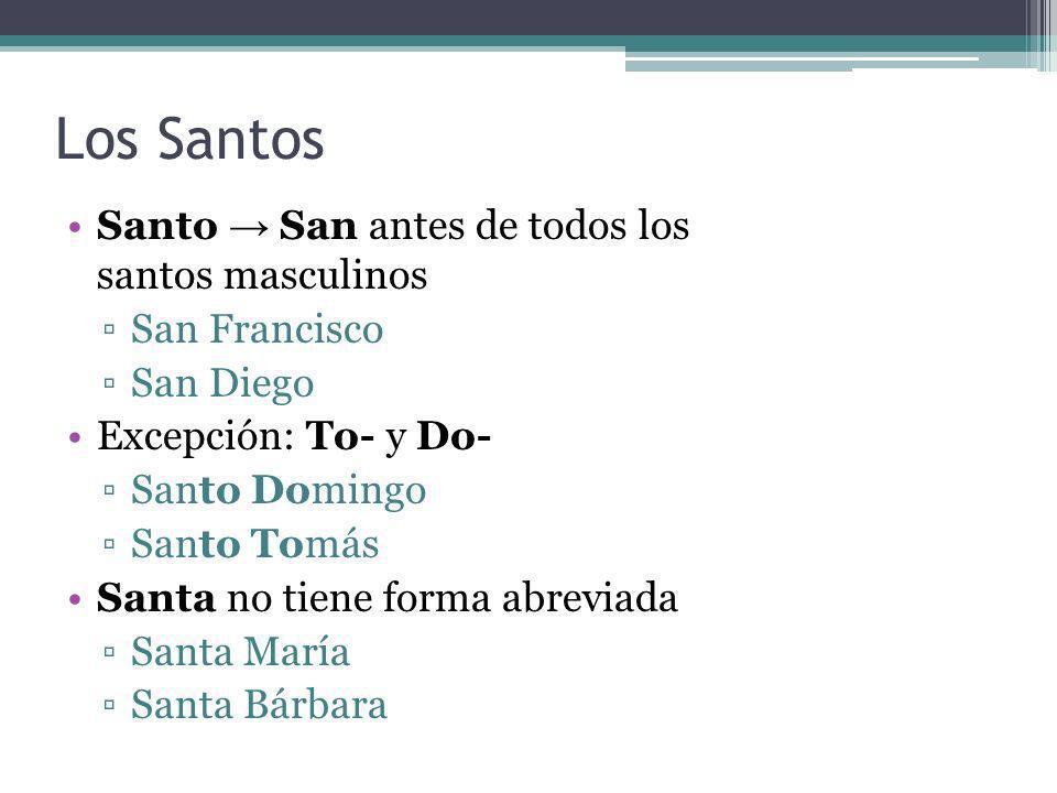 Los Santos Santo → San antes de todos los santos masculinos
