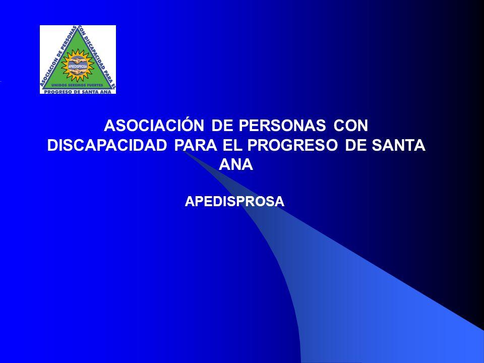 ASOCIACIÓN DE PERSONAS CON DISCAPACIDAD PARA EL PROGRESO DE SANTA ANA