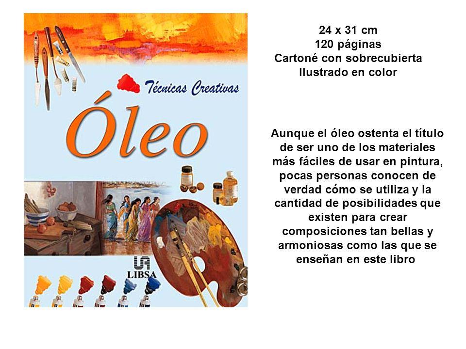 24 x 31 cm 120 páginas Cartoné con sobrecubierta Ilustrado en color