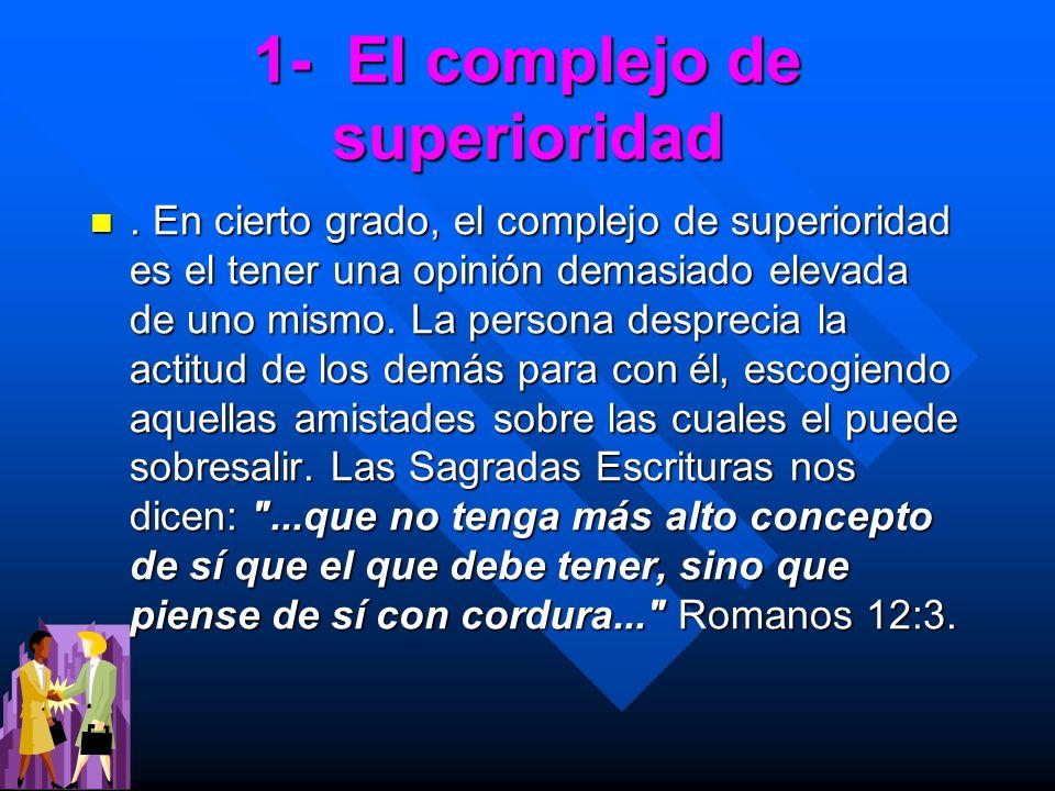 1- El complejo de superioridad