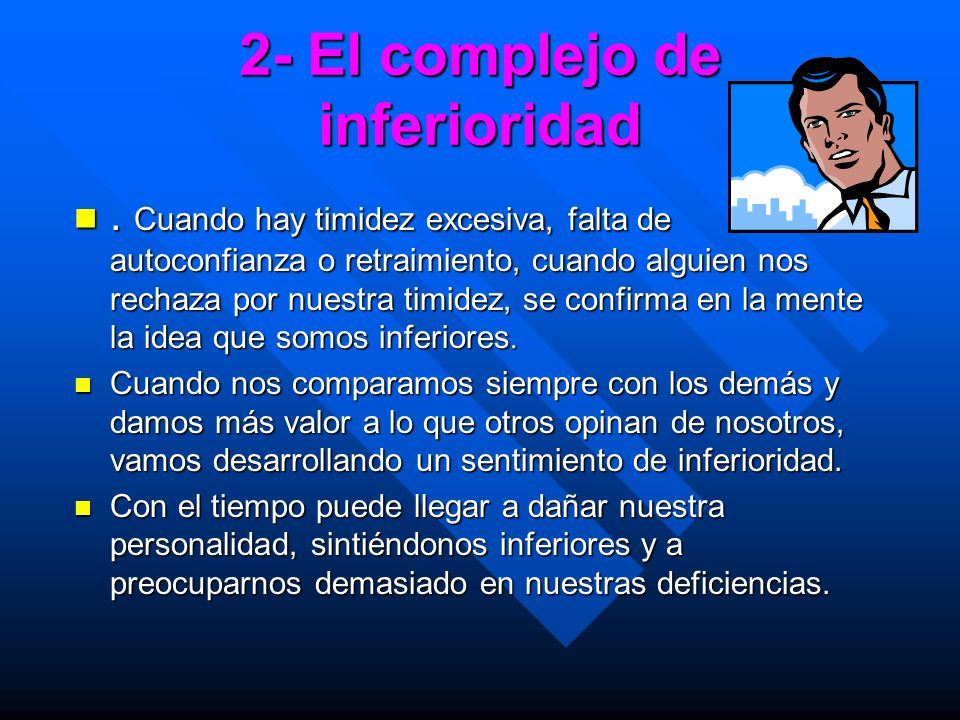 2- El complejo de inferioridad
