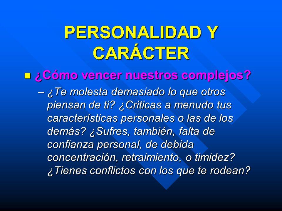 PERSONALIDAD Y CARÁCTER