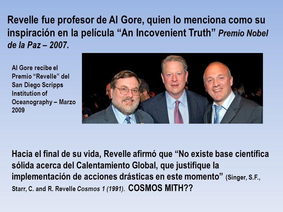 Revelle fue profesor de Al Gore, quien lo menciona como su inspiración en la película An Incovenient Truth Premio Nobel de la Paz – 2007.