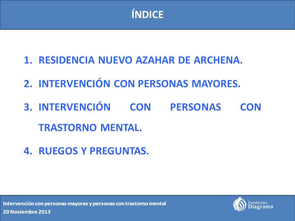 RESIDENCIA NUEVO AZAHAR DE ARCHENA. INTERVENCIÓN CON PERSONAS MAYORES.