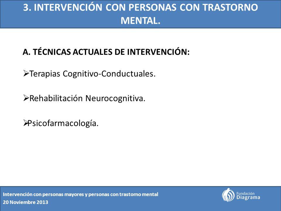 3. INTERVENCIÓN CON PERSONAS CON TRASTORNO MENTAL.