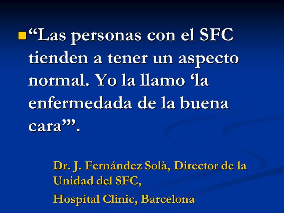 Las personas con el SFC tienden a tener un aspecto normal