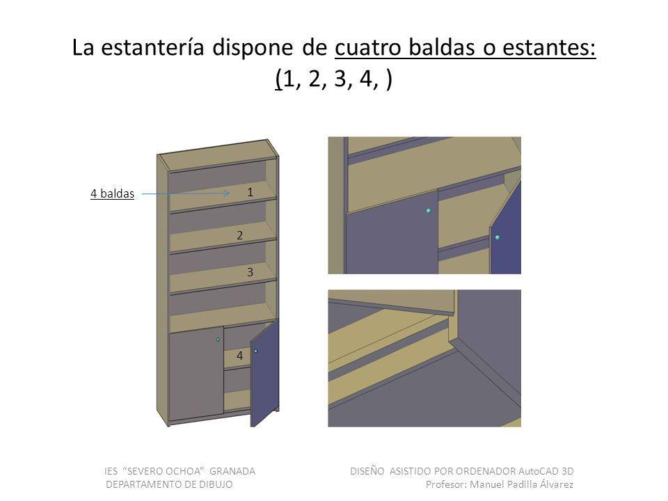 La estantería dispone de cuatro baldas o estantes: (1, 2, 3, 4, )