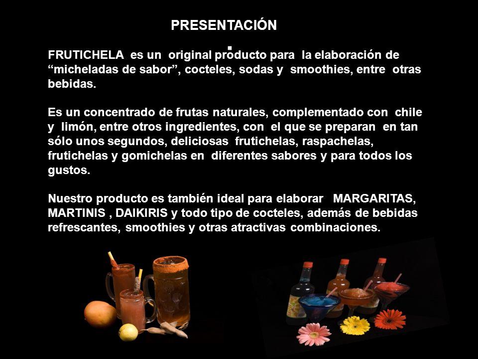 PRESENTACIÓN FRUTICHELA es un original producto para la elaboración de.