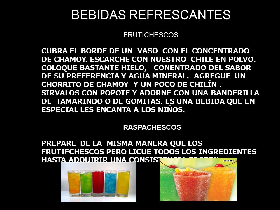 BEBIDAS REFRESCANTES FRUTICHESCOS